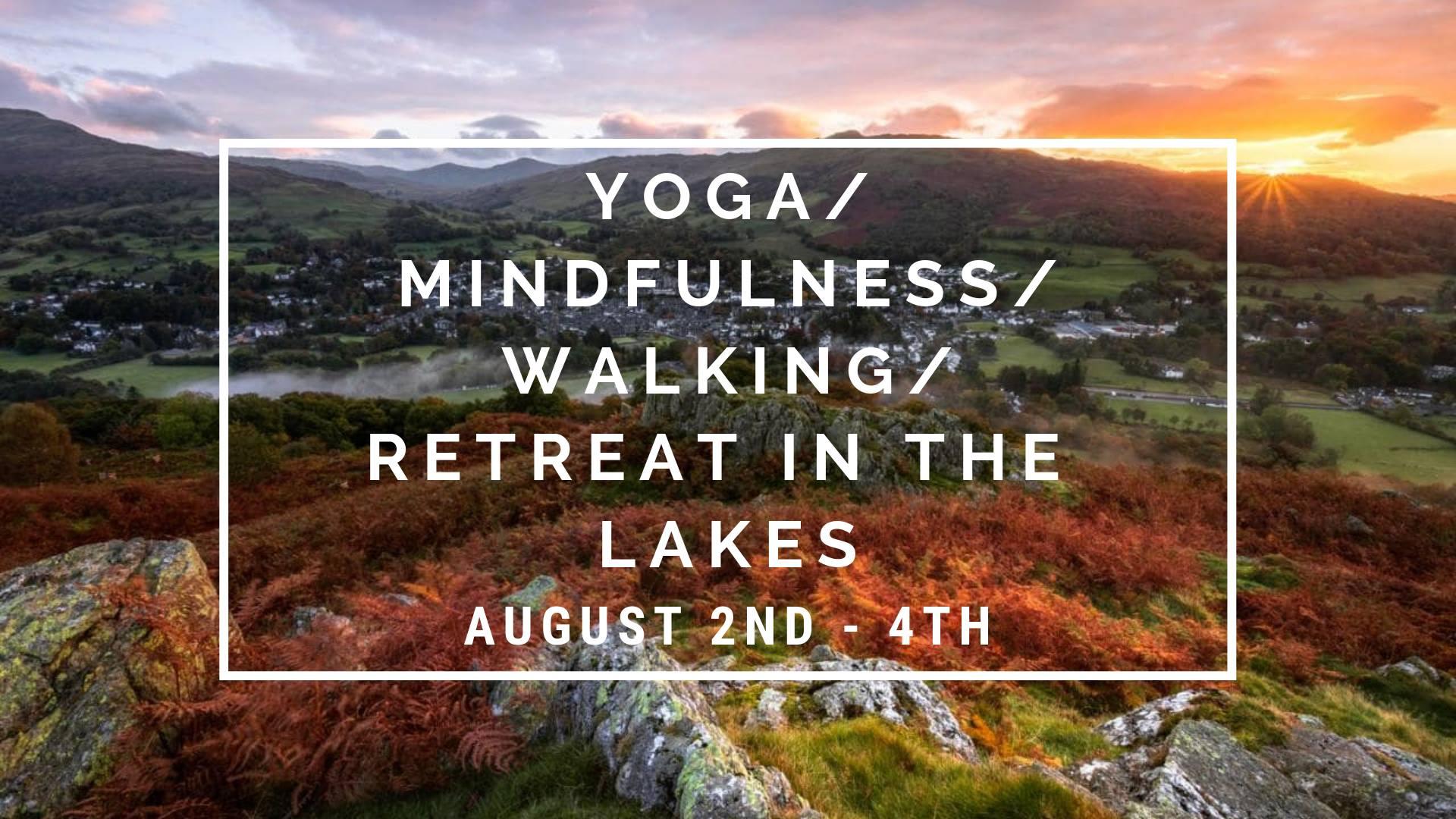 yoga retreat, mindfulness, walking, the lake district